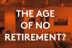 Are you ready for The Age of No Retirement? Conversation with Co-Founder, Jonathan Collie